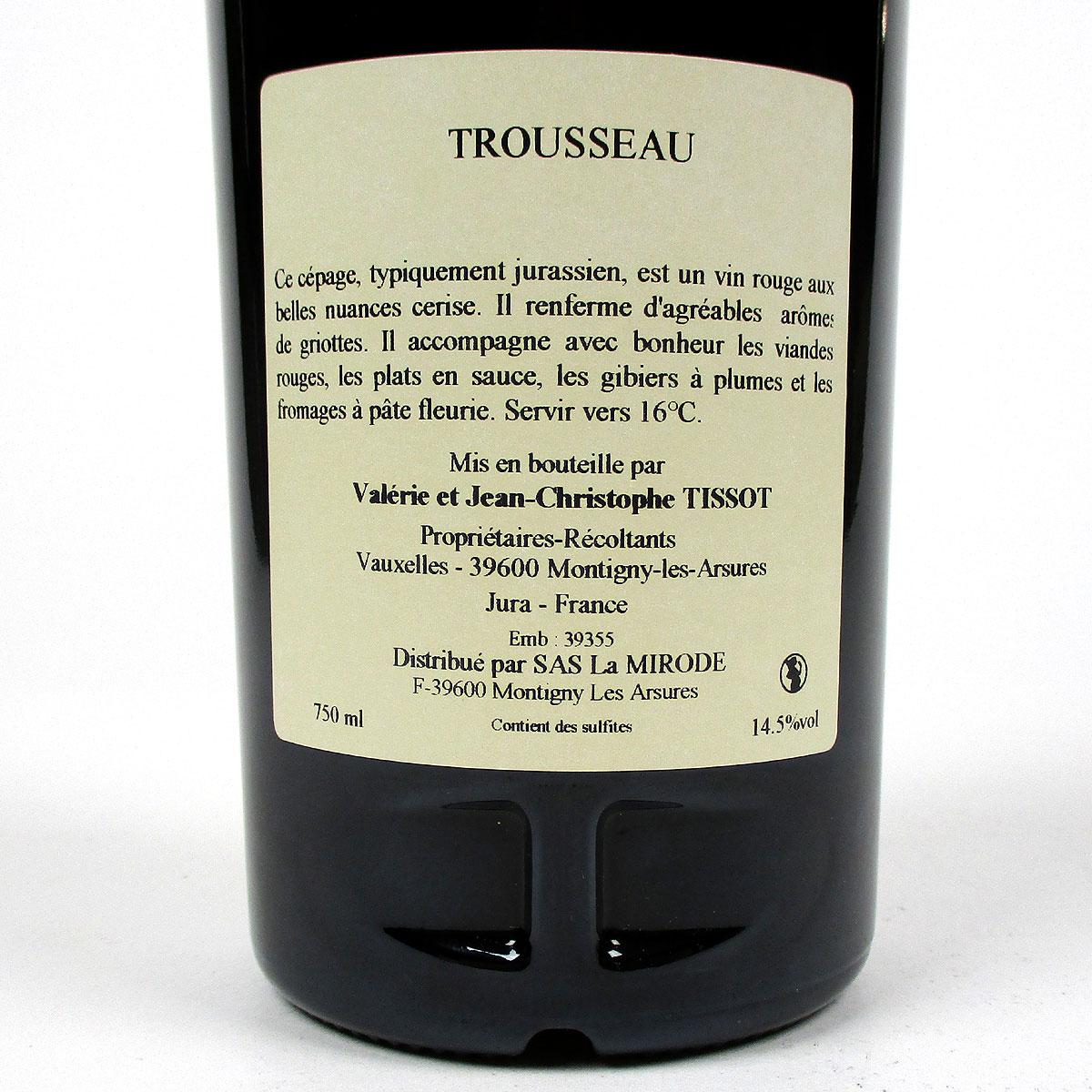 Jura Arbois: Trousseau Domaine Jean-Louis Tissot 2019 - Bottle Rear Label