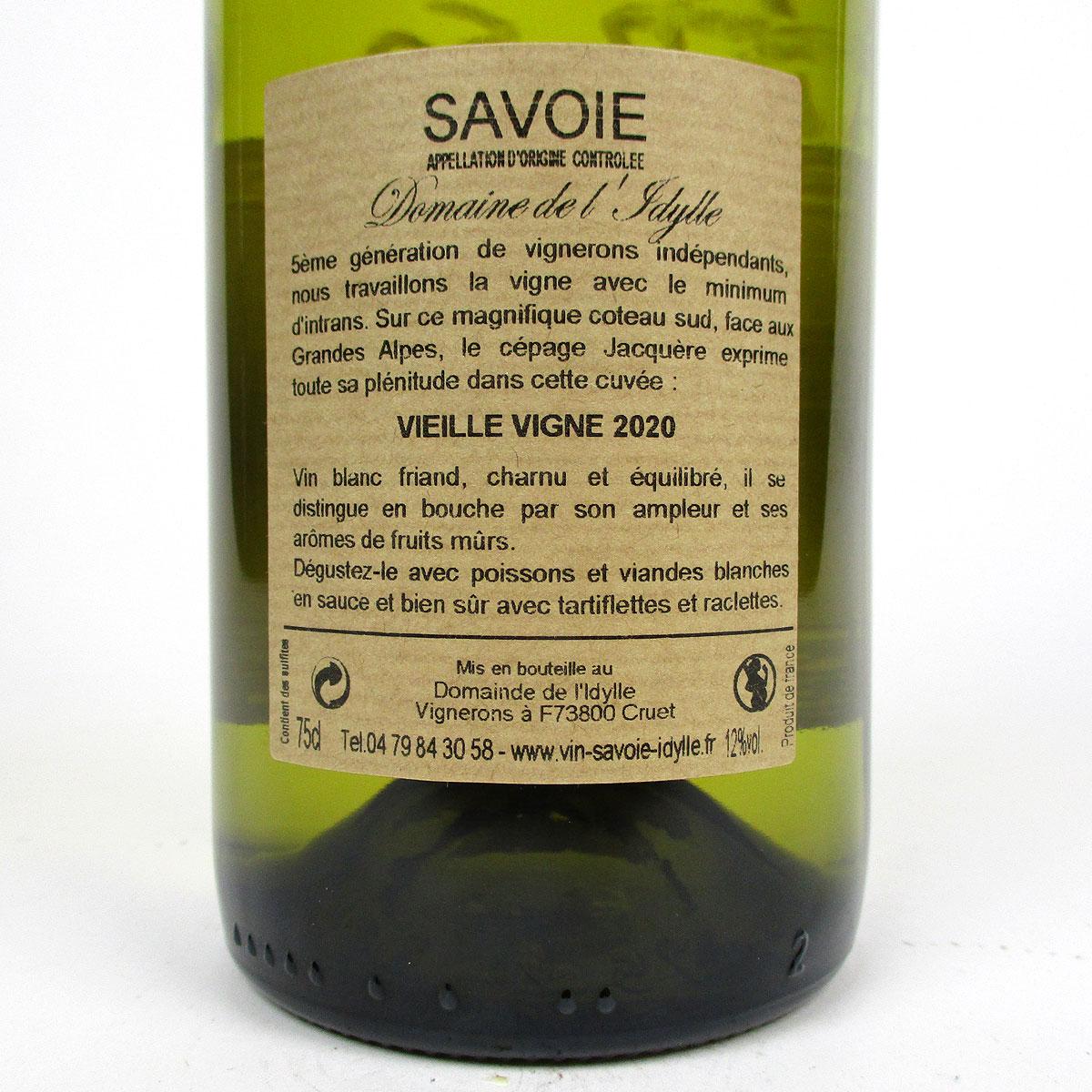 Savoie: Domaine de l'Idylle 'Vieille Vigne' Blanc 2020 - Bottle Rear Label