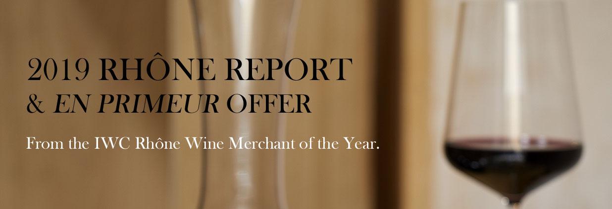 2019 Rhone Report and En Primeur Offer