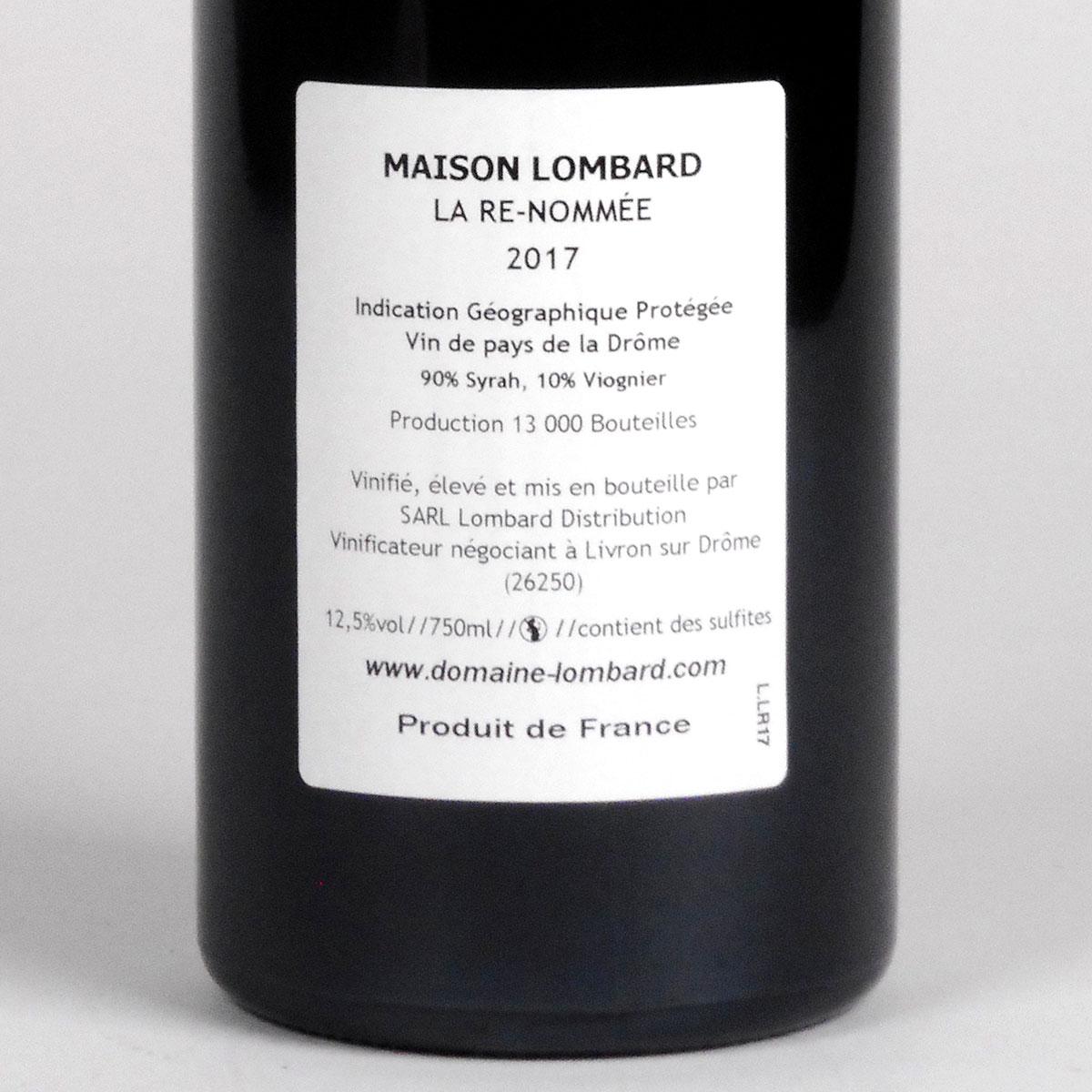IGP Vin de Pays de la Drôme: Domaine Lombard 'La Re-Nommée' 2017 - Bottle Rear Label