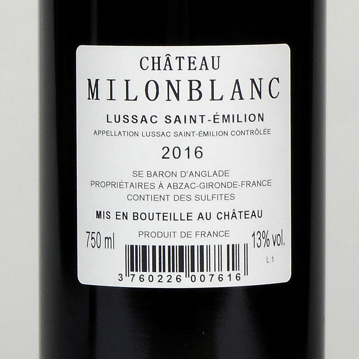 Lussac-Saint-Émilion: Château Milonblanc 2016 - Bottle Rear Label