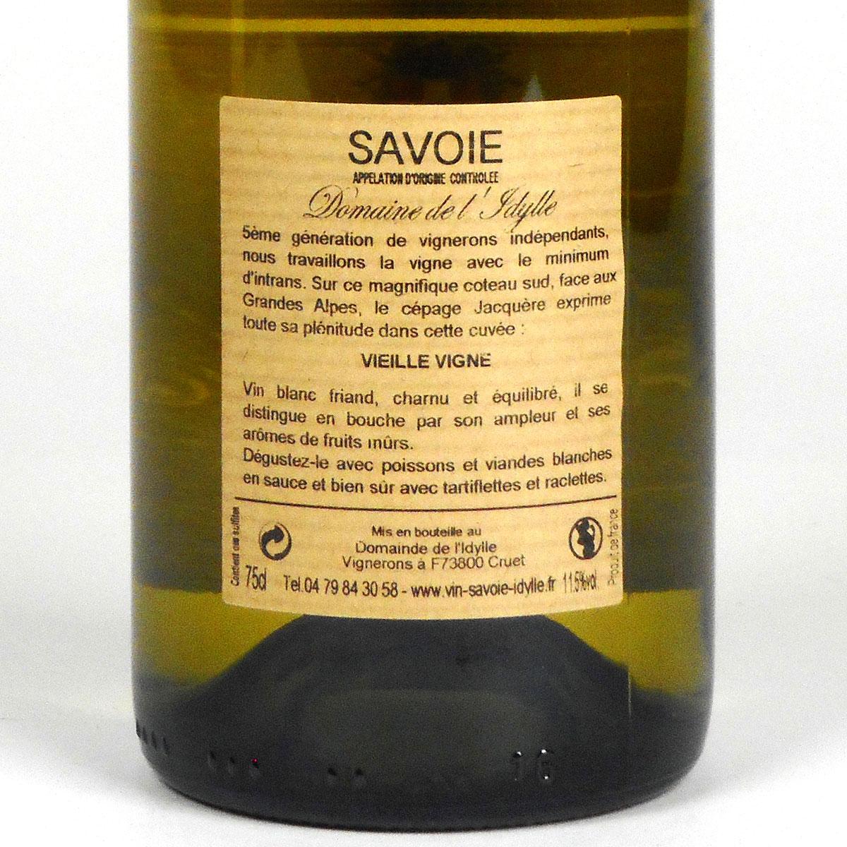 Savoie: Domaine de l'Idylle 'Vieilles Vignes' Blanc 2019 - Bottle Rear Label