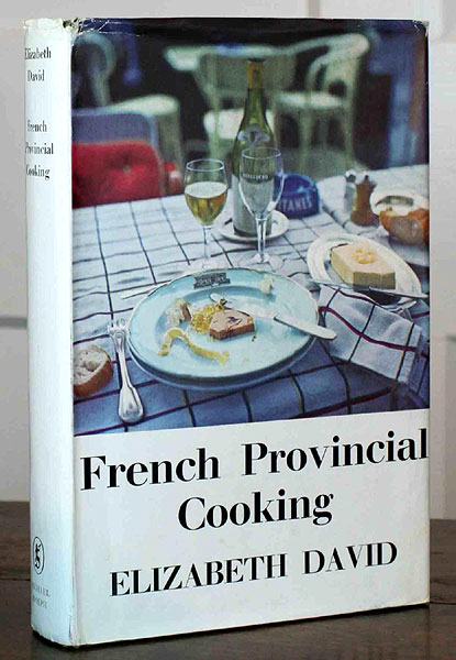 Elizabeth David - French Provincial Cooking 1960