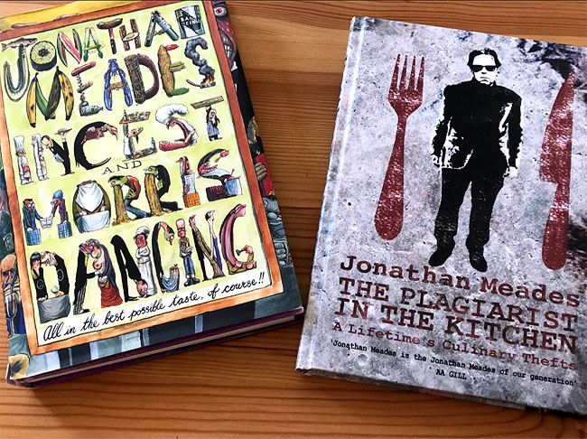 Jonathan Meades - The Plagiarist in the Kitchen